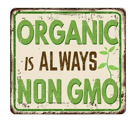 Le bio est toujours un signe de métal rouillé vintage NON OGM sur fond blanc, illustration vectorielle Vecteurs