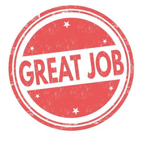 Great job sign or stamp on white background, vector illustration