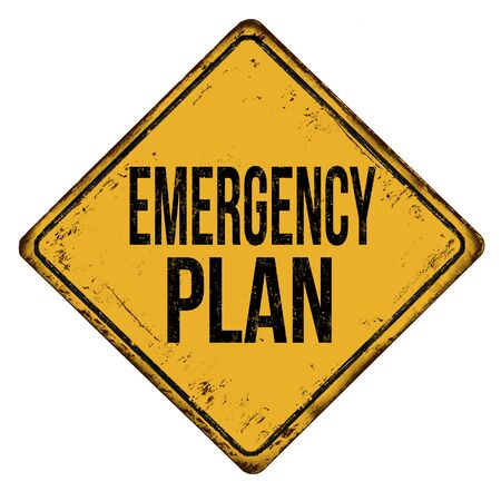 Emergency plan vintage rusty metal sign on a white background, vector illustration