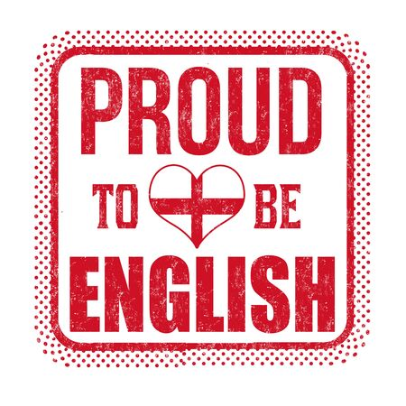 Proud to be english sign or stamp on white background, vector illustration