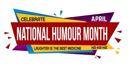 National humor month banner design on white background, vector illustration Vettoriali