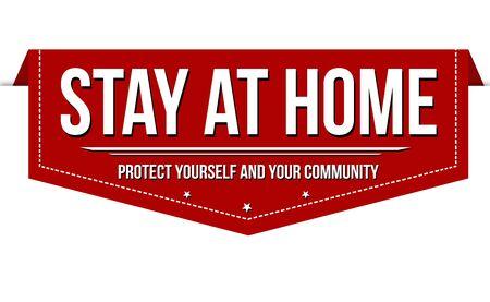 Stay at home banner design on white background, vector illustration