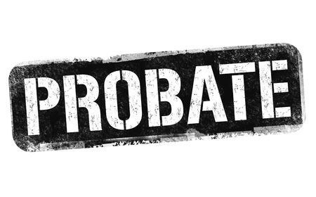 Probate sign or stamp on white background, vector illustration
