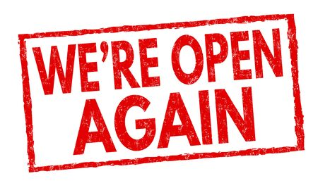 We're open again sign or stamp on white background, vector illustration