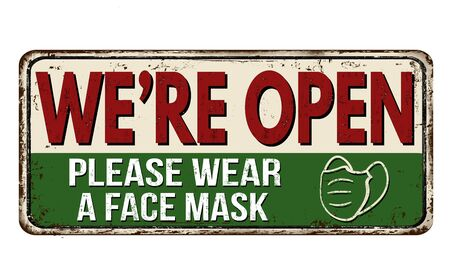We're open, please wear a face mask vintage rusty metal sign on a white background, vector illustration