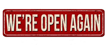 We're open again vintage rusty metal sign on a white background, vector illustration