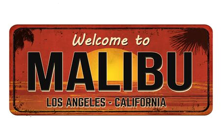 Welcome to Malibu vintage rusty metal sign on a white Vectores
