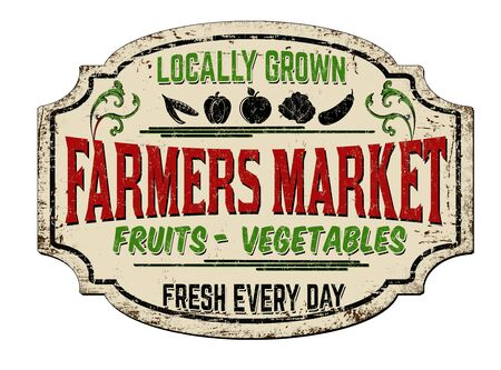 Farmers market vintage rusty metal sign on a white