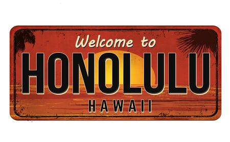 Welcome to Honolulu vintage rusty metal sign on a white background, vector illustration