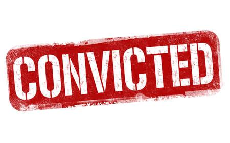 Convicted sign or stamp on white background, vector illustration Ilustração