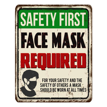 Face mask required vintage rusty metal sign on a white background, vector illustration Vector Illustration
