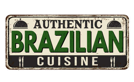Authentic brazilian cuisine vintage rusty metal sign on a white background, vector illustration