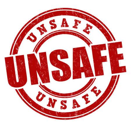 Unsafe sign or stamp on white background, vector illustration Vecteurs