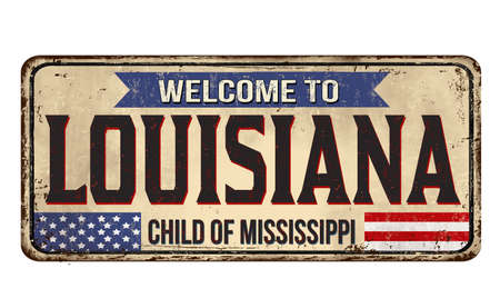 Welcome to Louisiana vintage rusty metal sign on a white background, vector illustration Ilustracja