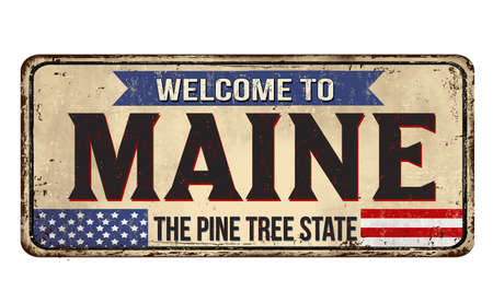 Welcome to Maine vintage rusty metal sign on a white background, vector illustration  イラスト・ベクター素材
