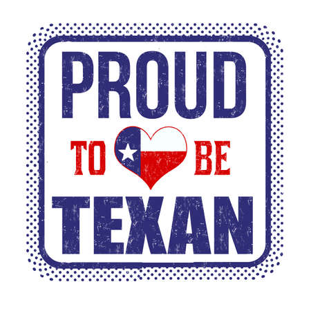 Proud to be texan sign or stamp on white background, vector illustration