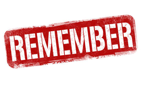 Remember sign or stamp on white background, vector illustration