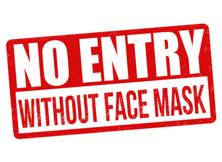 No entry without face mask sign or stamp on white background, vector illustration