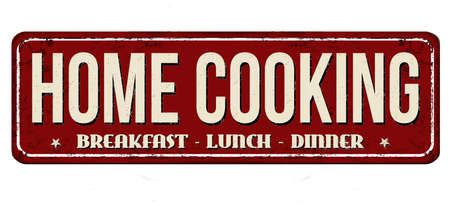 Home cooking vintage rusty metal sign on a white background, vector illustration