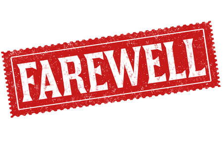 Farewell sign or stamp on white background, vector illustration