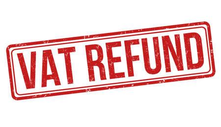 VAT refund sign or stamp on white background, vector illustration Illustration