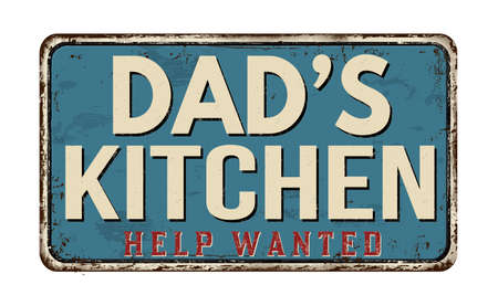 Dad's kitchen vintage rusty metal sign on a white background, vector illustration Illusztráció