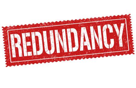 Redundancy sign or stamp on white background, vector illustration