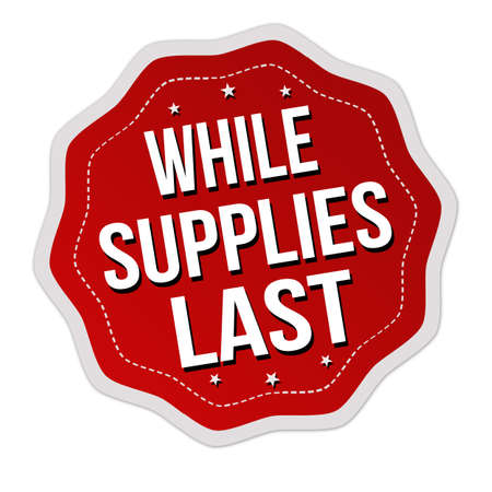 While supplies last label or sticker on white background, vector illustration
