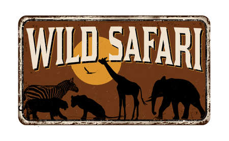 Wild safari vintage rusty metal sign on a white background, vector illustration Ilustrace