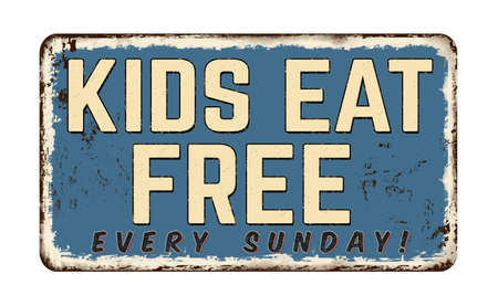 Kids eat free vintage rusty metal sign on a white background, vector illustration