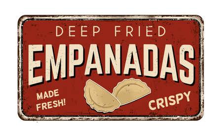 Empanadas vintage rusty metal sign on a white background, vector illustration