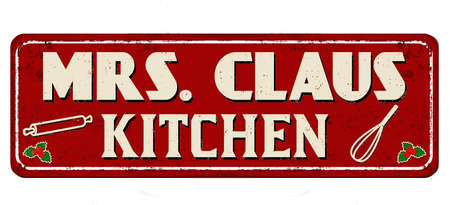 Mrs. Claus kitchen vintage rusty metal sign on a white background, vector illustration Ilustração