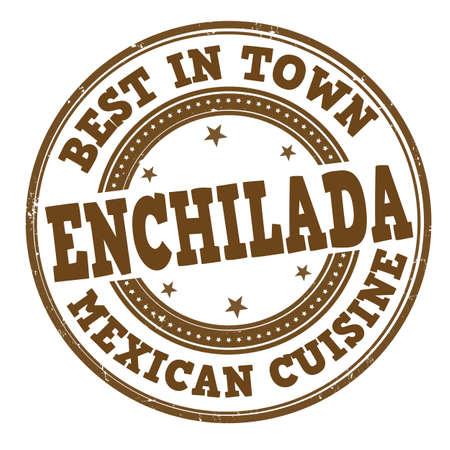 Enchilada grunge rubber stamp on white background, vector illustration