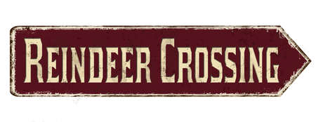 Reindeer crossing vintage rusty metal sign on a white background, vector illustration