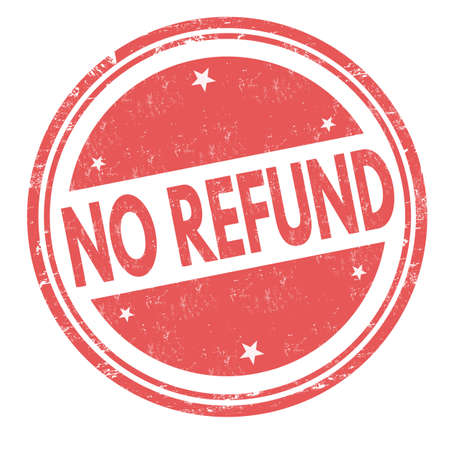 No refund grunge rubber stamp on white background, vector illustration