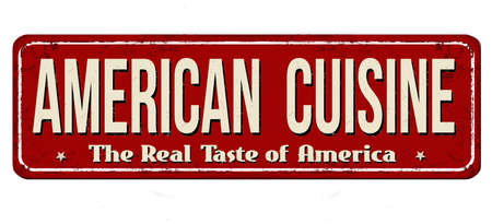 American cuisine vintage rusty metal sign on a white background, vector illustration