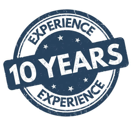 10 years experience grunge rubber stamp on white background, vector illustration