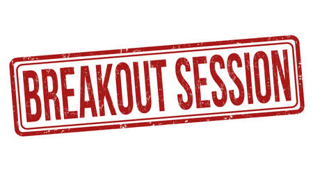 Breakout session grunge rubber stamp on white background, vector illustration
