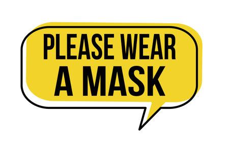 Please wear a mask speech bubble on white background, vector illustration