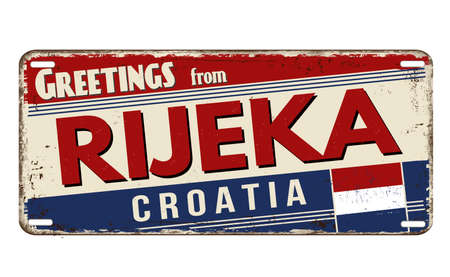 Greetings from Rijeka vintage rusty metal plate on a white background, vector illustration