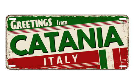 Greetings from Catania vintage rusty metal plate on a white background, vector illustration
