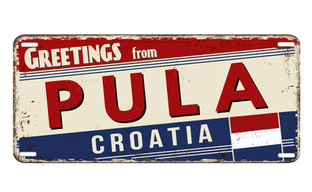 Greetings from Pula vintage rusty metal plate on a white background, vector illustration 向量圖像