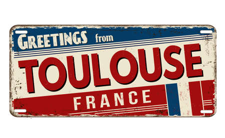 Greetings from Toulouse vintage rusty metal plate on a white background, vector illustration