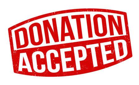 Donation accepted grunge rubber stamp on white background, vector illustration Illustration