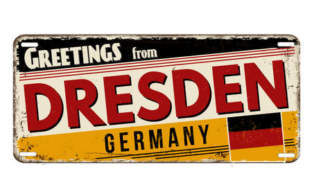 Greetings from Dresden vintage rusty metal plate on a white background, vector illustration