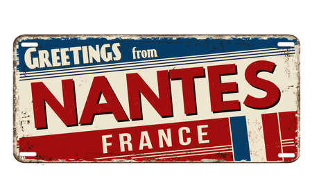 Greetings from Nantes vintage rusty metal plate on a white background, vector illustration Illustration