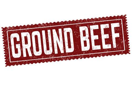 Ground beef grunge rubber stamp on white background, vector illustration