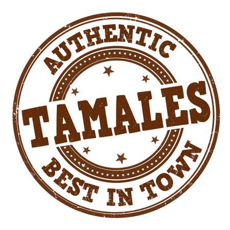 Tamales grunge rubber stamp on white background, vector illustration Ilustración de vector