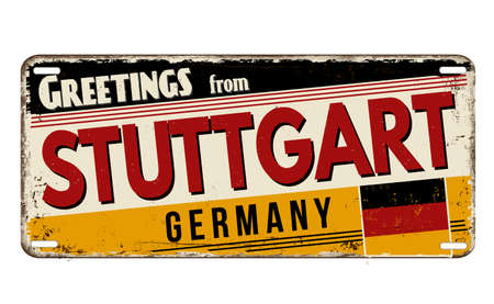 Greetings from Stuttgart vintage rusty metal plate on a white background, vector illustration