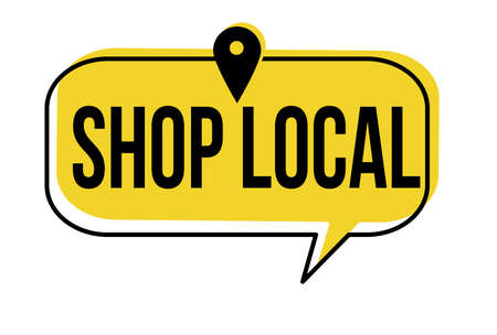 Shop local speech bubble on white background, vector illustration